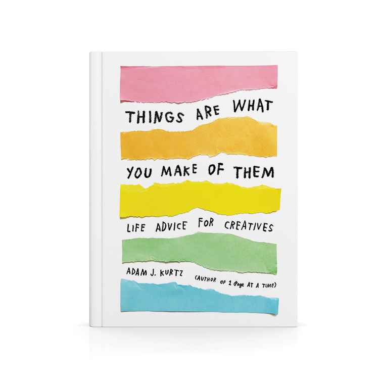 Cover of Things Are What You Make of Them